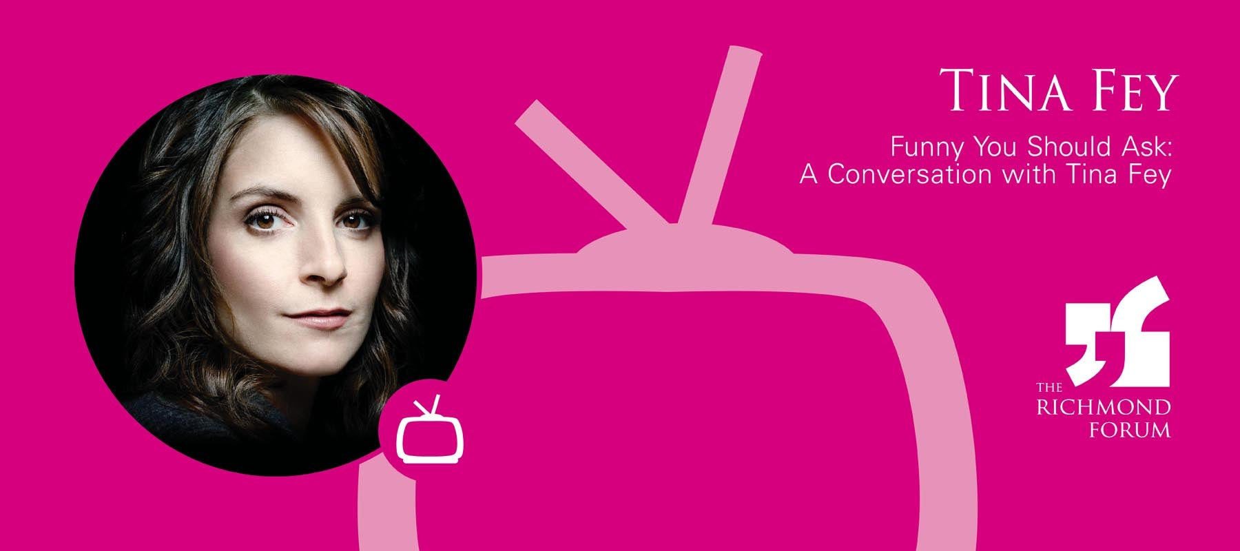 The Richmond Forum Presents Tina Fey
