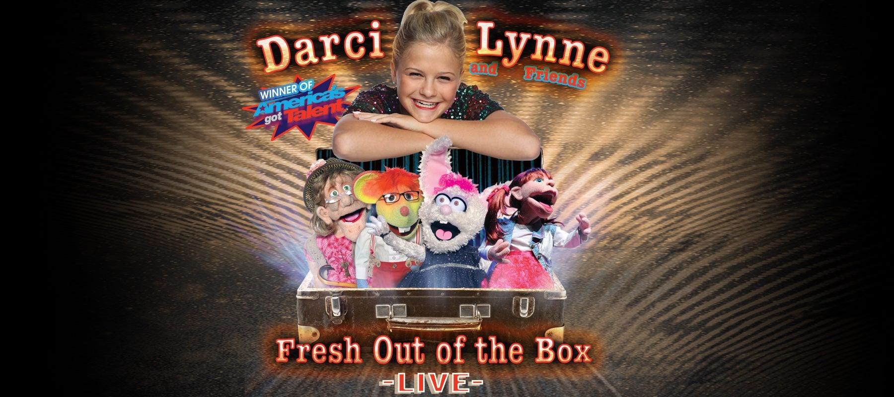 Darci Lynne & Friends – Fresh Out of the Box