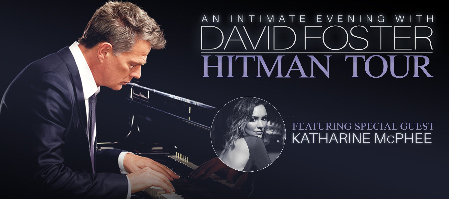 Cancelled: An Intimate Evening with David Foster: Hitman Tour