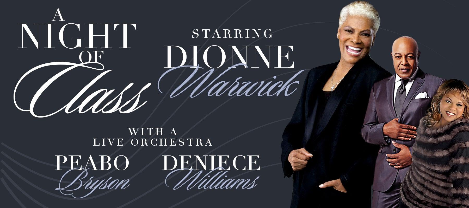 "POSTPONED: ""A Night Of Class"" starring Dionne Warwick"