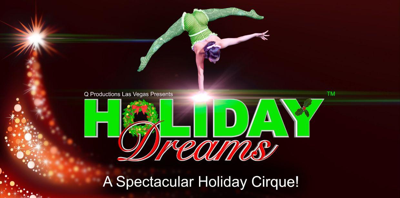 Holiday Dreams! A Spectacular Holiday Cirque!