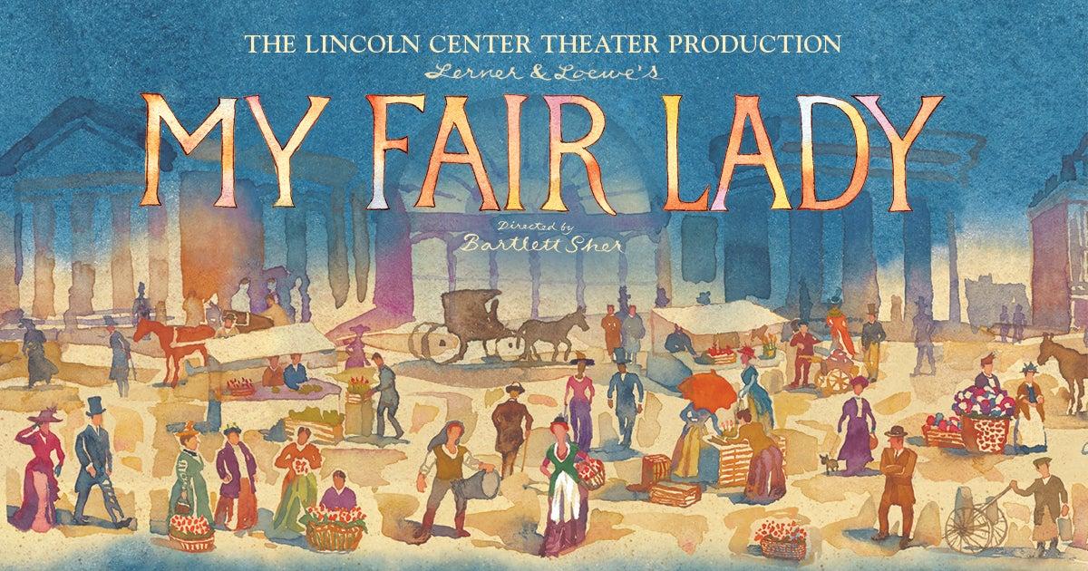 Lerner & Loewe's My Fair Lady