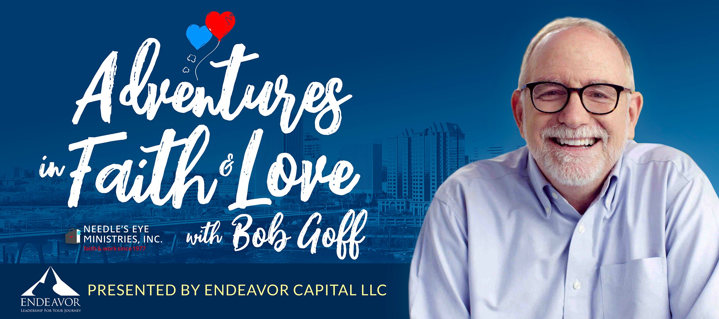 Adventures in Faith and Love with Bob Goff